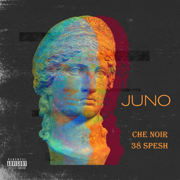 iTunes Artwork for 'Juno (by Che Noir & 38 Spesh)'