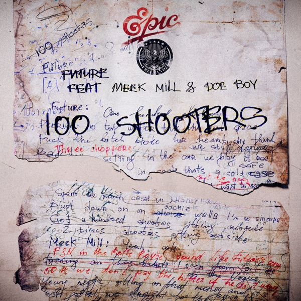 100 Shooters (feat. Meek Mill & Doe Boy) - Single