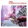 Flowers In The Window - Single ジャケット写真