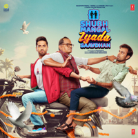 Tanishk Bagchi, Yo Yo Honey Singh, Vayu, Bappi Lahiri, Tony Kakkar & Anand-Milind - Shubh Mangal Zyada Saavdhan (Original Motion Picture Soundtrack) artwork