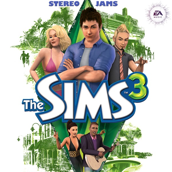 The Sims 3 - Stereo Jams (EA Games Soundtrack)