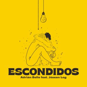 Adrian Bello - Escondidos feat. Jósean Log