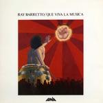 Ray Barretto - Que Viva La Música