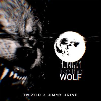 Hungry like the Wolf - Single - Twiztid