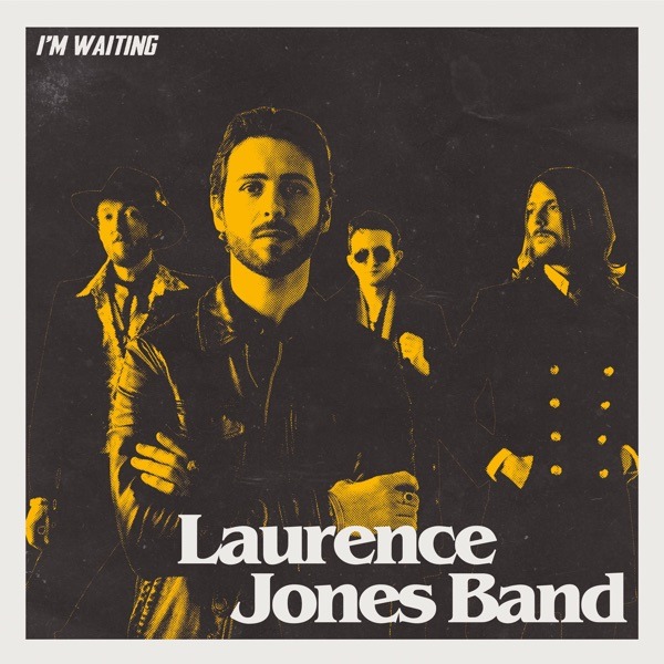 Laurence Jones - I'm Waiting