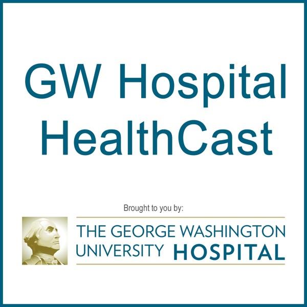The George Washington University Hospital - GW Hospital HealthCast