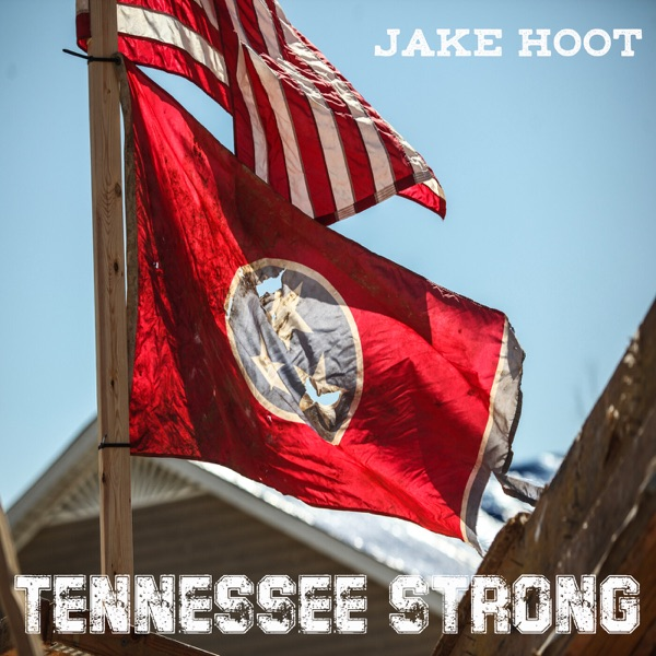 Tennessee Strong - Single
