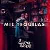 Mil Tequilas by Chema Rivas iTunes Track 1