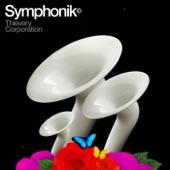 Thievery Corporation - Until The Morning (Symphonik Version)
