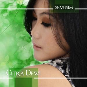 CITRA DEWI - Semusim