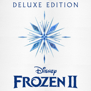 Various Artists - Frozen 2 (Original Motion Picture Soundtrack / Deluxe Edition)