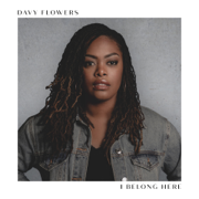 I Belong Here - EP - Davy Flowers - Davy Flowers