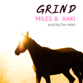 Grind Miles & Xaki - Miles & Xaki