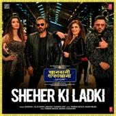 """Sheher Ki Ladki (From """"Khandaani Shafakhana"""")"""