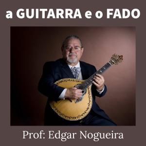 Edgar Nogueira - A Guitarra e o Fado