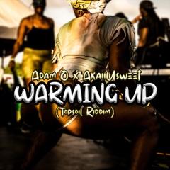 Warming up ( Top Soil Riddim)