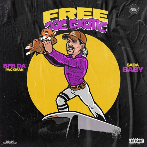 Free Joe Exotic (feat. Sada Baby) - Single