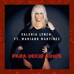 Para Decir Adiós (feat. Mariano Martinez)