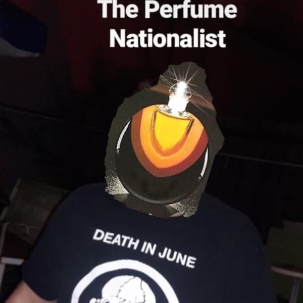 The Perfume Nationalist