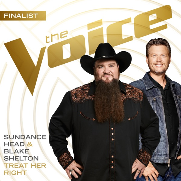Sundance Head & Blake Shelton - Treat Her Right (The Voice Performance)