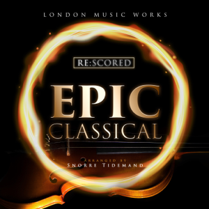 London Music Works - Re:Scored - Epic Classical