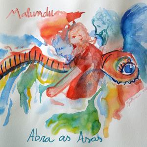 Malundu - Abra as Asas