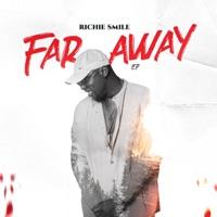 Richie Smile - Far Away - EP