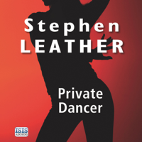 Stephen Leather - Private Dancer artwork
