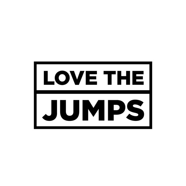 The Love The Jumps Podcast