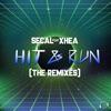 Hit and Run (The Remixes) [feat. Xhea]