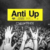 Concentrate - ANTI UP