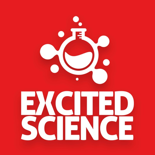 Excited Science - Let's Get Excited About Science!