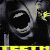 Free Download Teeth.mp3