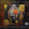 Georg Weidinger - Die Musik zur Heilung der Mitte Grafik
