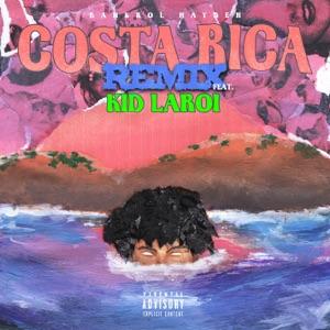 Costa Rica (feat. The Kid LAROI) [Remix] - Single