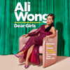 Ali Wong - Dear Girls: Intimate Tales, Untold Secrets & Advice for Living Your Best Life (Unabridged)  artwork