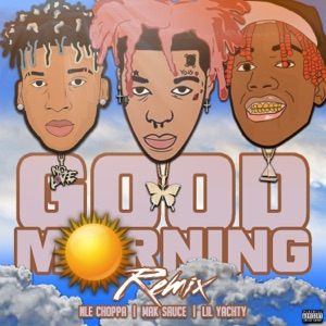 Mak Sauce - Good Morning (Remix)