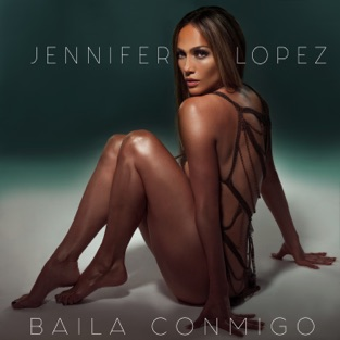 Jennifer Lopez - Baila Conmigo m4a Download