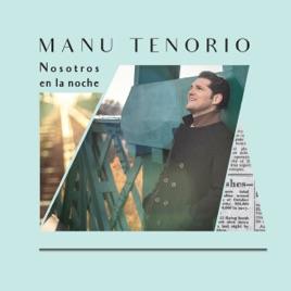 Manu Tenorio - Nosotros en la Noche (2019) LEAK ALBUM