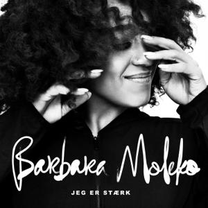 Barbara Moleko - Jeg Er Stærk