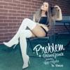 Icon Problem (feat. Iggy Azalea) [The Remixes] - Single