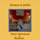 Peter McPoland - Romeo & Juliet