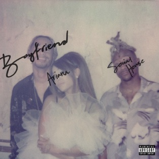 Ariana Grande - Boyfriend m4a Download