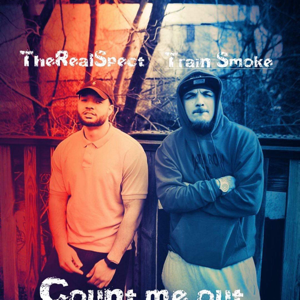 "Rnsl Spect - ""Count Me out"" feat. MME Trainsmoke"