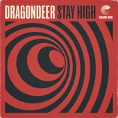 Dragondeer - Stay High