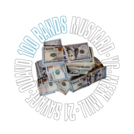 100 Bands (feat  Quavo, 21 Savage, YG & Meek Mill) - Single by Mustard