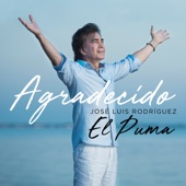 José Luis Rodríguez - Agradecido