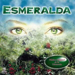 Esmeralda - Esmeralda (Versión Triste)