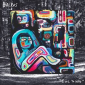 Walrus - Played Out
