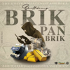 Skillibeng - Brik Pan Brik artwork